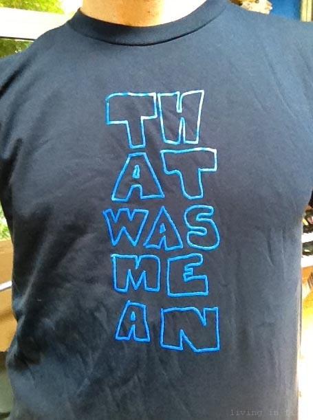 thatwasmean shirt
